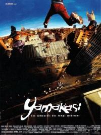 Yamakasi - Les Samouraï des Temps Modernes