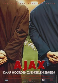 Ajax: Daar Hoorden Zij Engelen Zingen