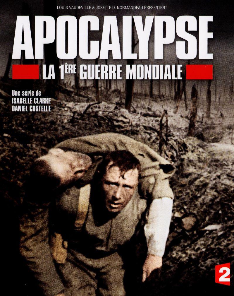 Apocalypse: La 1ère Guerre Mondiale (2014)