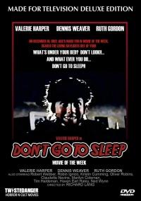 Don't Go to Sleep