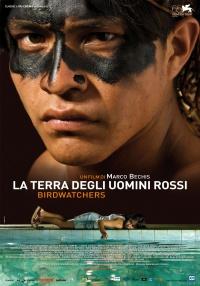 BirdWatchers - La Terra degli Uomini Rossi