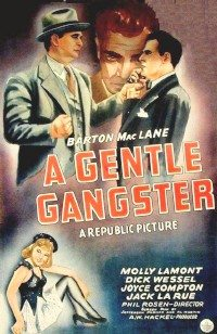 A Gentle Gangster (1943) - MovieMeter.nl