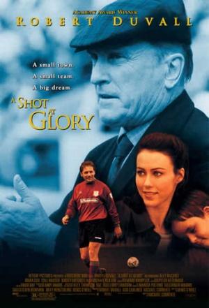 Shot at Glory, A (2000)