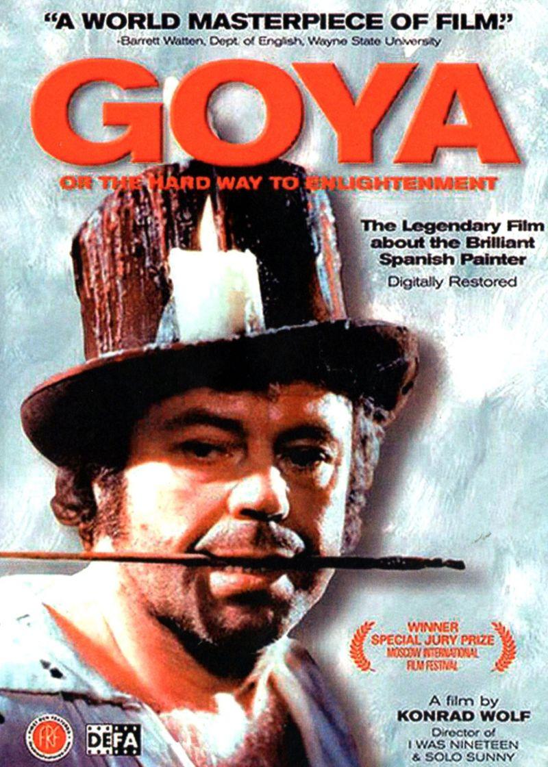 Goya – Oder Der Arge Weg Der Erkenntnis