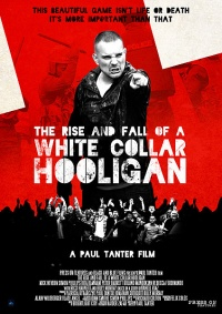 Rise & Fall of a White Collar Hooligan, The (2012)