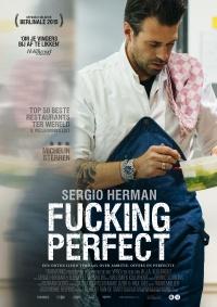 Sergio Herman: Fucking Perfect