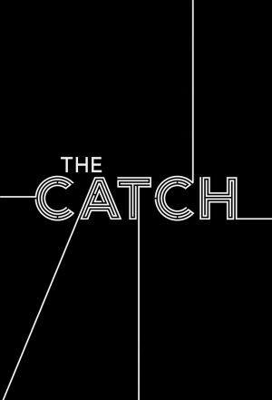 Catch, The