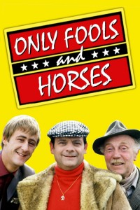 Only Fools and Horses...