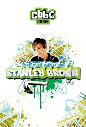 Revolting World of Stanley Brown, The