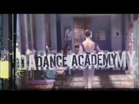 Dance Academy Opening Credits