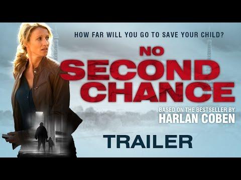 Harlan Coben's NO SECOND CHANCE (AKA Une chance de trop) UK Trailer