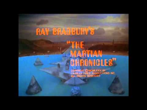 THE MARTIAN CHRONICLES (1980)    OPENING CREDITS
